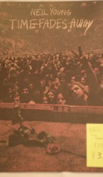 "NEIL YOUNG ""TIME FADES AWAY"" US original"