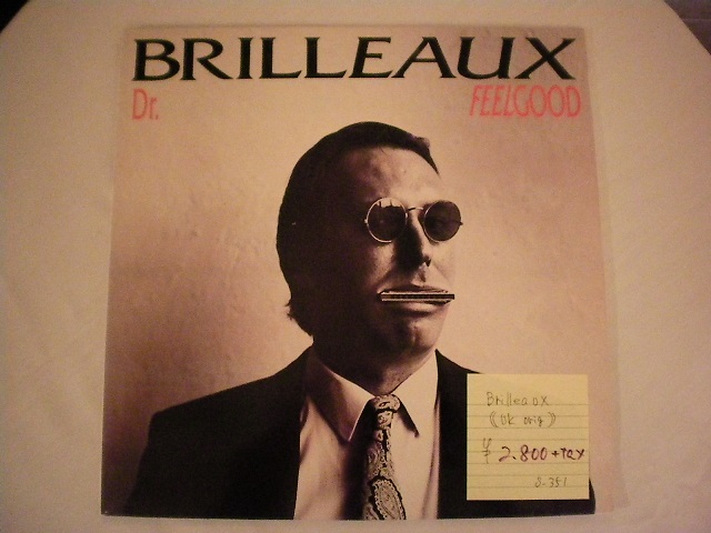 "Dr.Feelgood-""BRILLEAUX""-UK-orig"