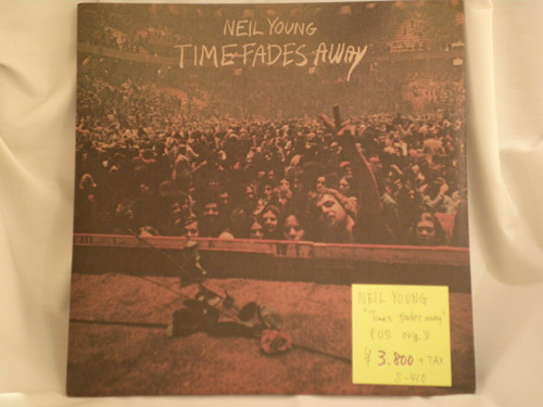"NEIL-YOUNG-""TIME-FADES-AWAY""-US-original"