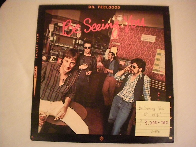 """Dr.Feelgood-""""Be-Seeing-You""""-UK-orig"""