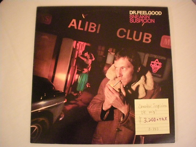 "Dr.Feelgood-""SNEAKIN'-SUSPICION""-UK-orig"